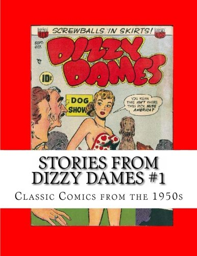 9781484831465: Stories From Dizzy Dames #1: Classic Comics from the 1950s