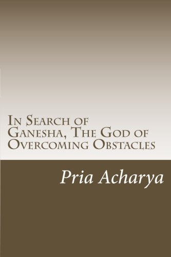 9781484831571: In Search of Ganesha, The God of Overcoming Obstacles