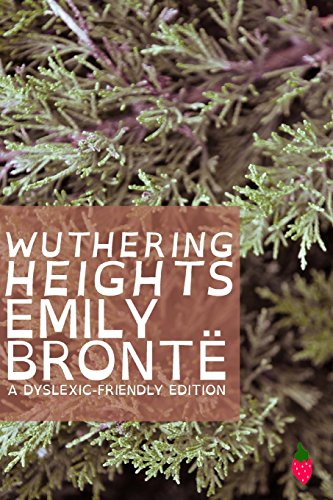9781484831762: Wuthering Heights (Dyslexic-Friendly Edition)