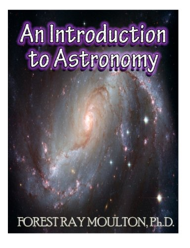9781484833162: An Introduction to Astronomy: Take a Journey from Earth to the Moon, from the Sun to the Planets, to the Universe and Beyond.