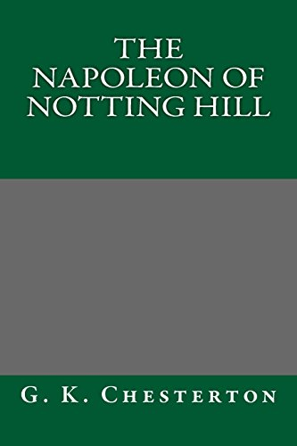 9781484833414: The Napoleon of Notting Hill