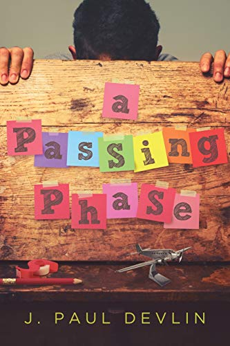 A Passing Phase: Devlin, J. Paul