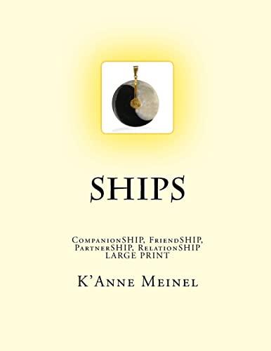 9781484834527: Ships: CompanionSHIP, FriendSHIP, RelationSHIP