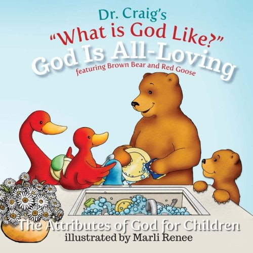 9781484835128: God Is All-Loving (What Is God Like?)