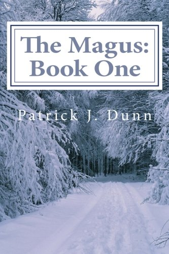 9781484835999: The Magus (The Magus Triology) (Volume 1)