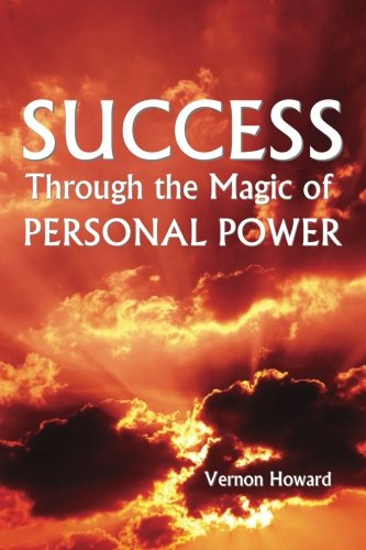 9781484836286: Success Through the Magic of Personal Power