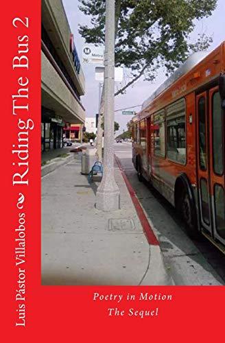 9781484836897: Riding The Bus 2: The Sequel