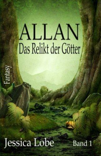 9781484840740: Allan - Das Relikt der Goetter (Band 1)