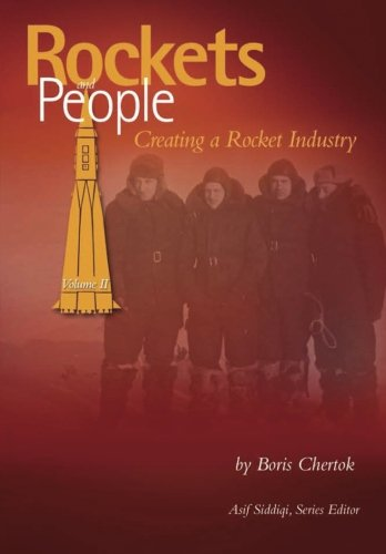9781484842706: Rockets and People: Volume II: Creating a Rocket Industry