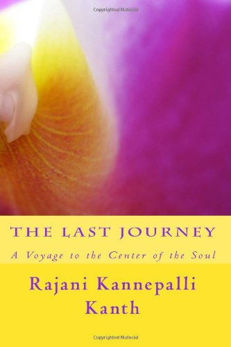 9781484843215: The Last Journey: A Voyage to the Center of the Soul