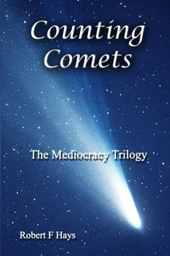 9781484843468: Counting Comets: The Mediocracy Trilogy