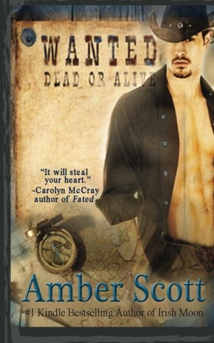 Wanted: Dead or Alive (1484843878) by Amber Scott