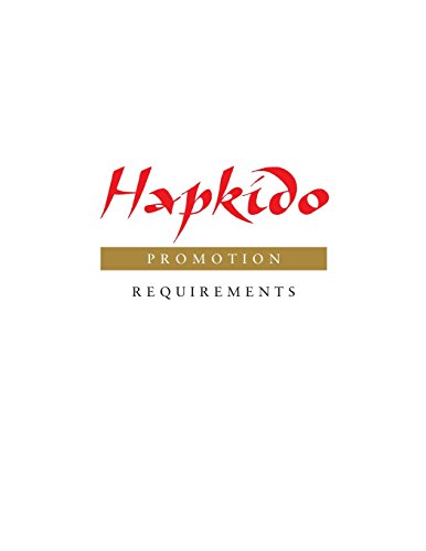 Hapkido: Promotion Requirements (Volume 9) (Hapkido Manuals): Tedeschi, Marc