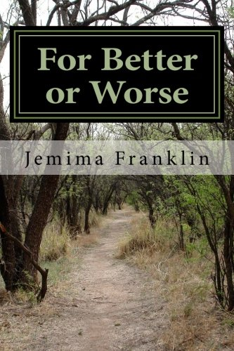 9781484844045: For Better or Worse: An autobiography of my marriage