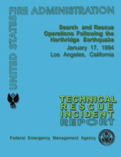 9781484844397: Search and Rescue Operations Following the Northridge Earthquake: Technical Rescue Incident Report
