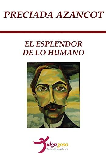 9781484845264: El Esplendor de lo Humano (Spanish Edition)