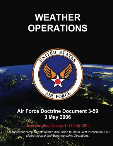 Weather Operations (9781484849415) by United States Air Force