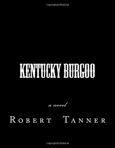 9781484850121: Kentucky Burgoo: a novel