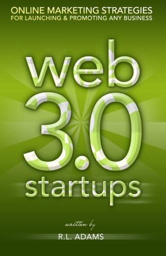 9781484850305: Web 3.0 Startups: Online Marketing Strategies for Launching & Promoting any Business on the Web