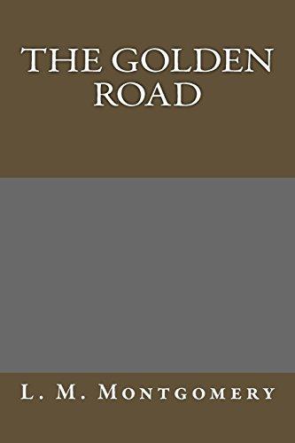9781484850817: The Golden Road
