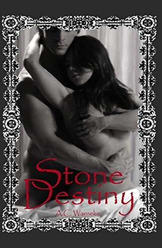 Stone Destiny: Warneke, A. C.