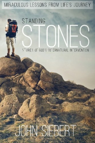 9781484852200: Standing Stones: Stories of God's Supernatural Intervention