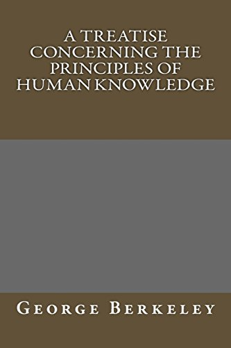 9781484852569: A Treatise Concerning The Principles of Human Knowledge