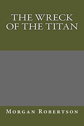 9781484852590: The Wreck of the Titan