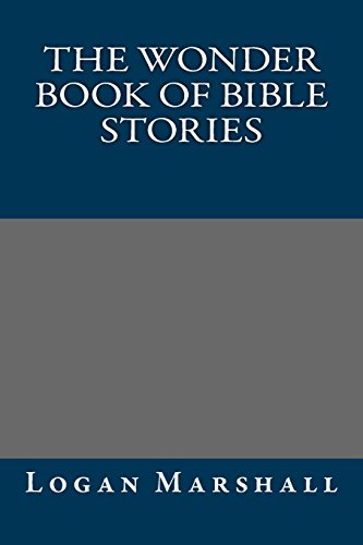 9781484852798: The Wonder Book of Bible Stories