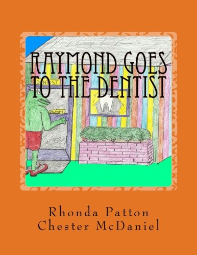9781484852880: Raymond goes to the Dentist- Revised