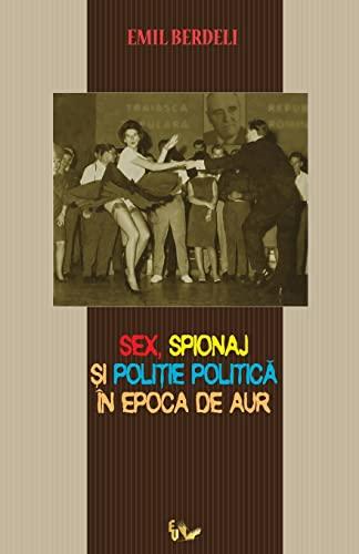 Sex, spionaj si politie politica in Epoca: Berdeli, Emil