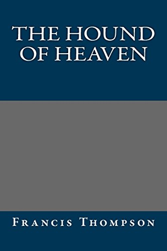 9781484857380: The Hound of Heaven