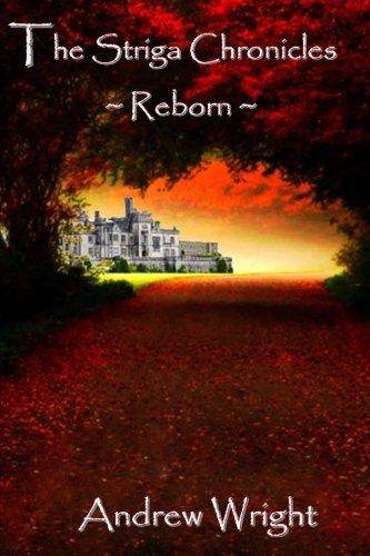 9781484857731: The Striga Chronicles - Reborn (Volume 1)