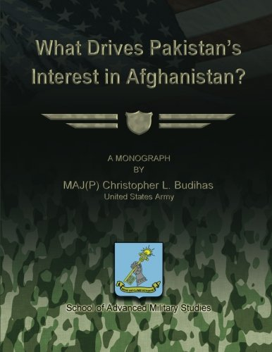 9781484859018: What Drives Pakistan's Interest in Afghanistan?