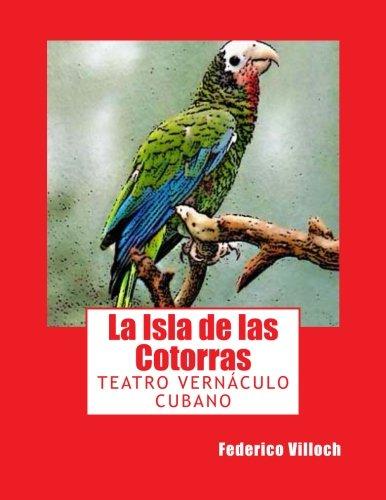 9781484859469: La Isla de las Cotorras
