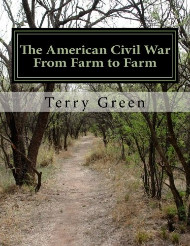 9781484862391: The American Civil War From Farm to Farm: (Color Edition)