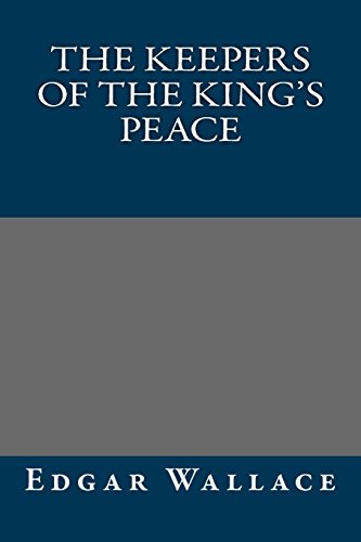9781484863947: The Keepers of the King's Peace