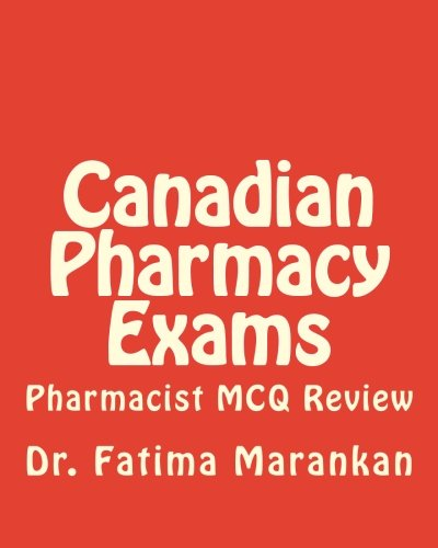 9781484864364: Canadian Pharmacy Exams: Pharmacist MCQ Review