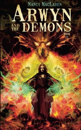 9781484865118: Arwyn and the Demons: Book 2: The Welsh Witch Trilogy (Volume 2)