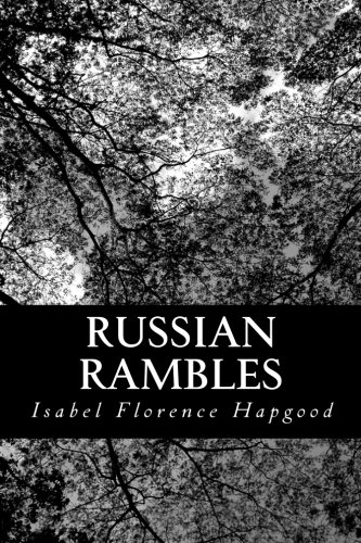 Russian Rambles (1484865537) by Hapgood, Isabel Florence