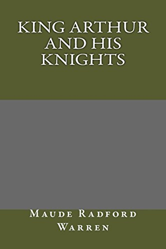 9781484866887: King Arthur and His Knights