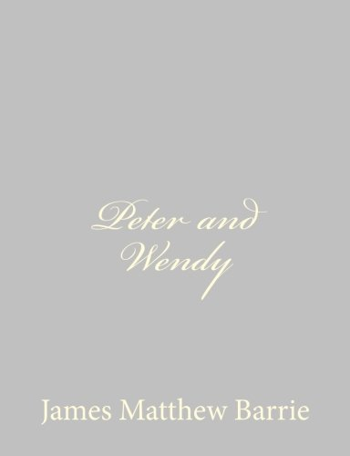 9781484867990: Peter and Wendy