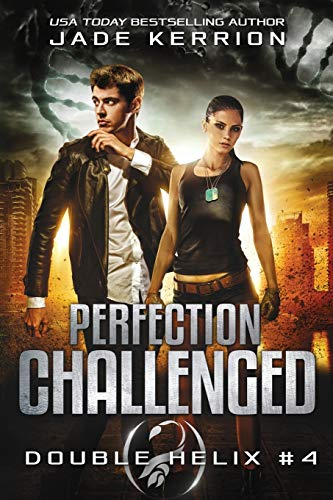 Perfection Challenged: A Double Helix Novel: Kerrion, Jade
