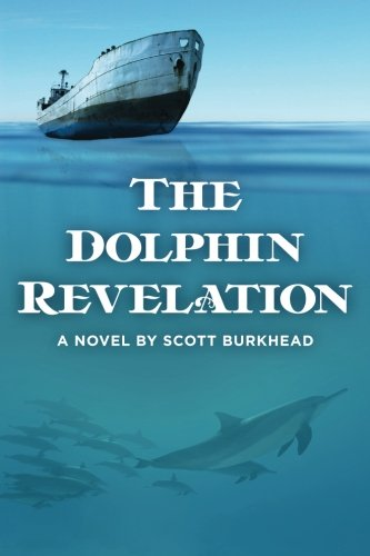 9781484869062: The Dolphin Revelation