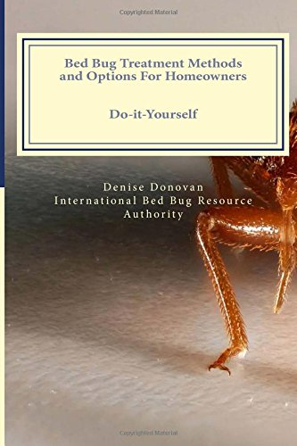 9781484870471: Bed Bug Treatment Methods and Options for Homeowners Revised 2014 Edition (The Bed Bug Chronicles) (Volume 9)