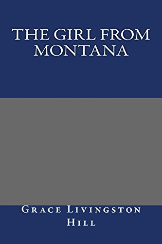 9781484872369: The Girl from Montana