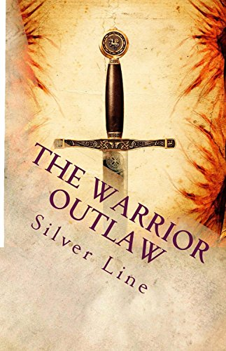 9781484872475: The Warrior Outlaw