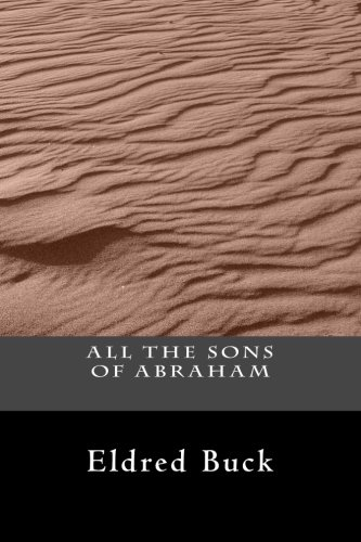 9781484872970: All The Sons Of Abraham