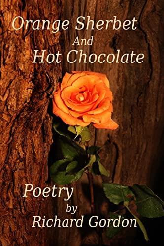 9781484873045: Orange Sherbet And Hot Chocolate