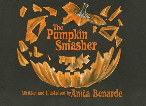 The Pumpkin Smasher: Anita Benarde